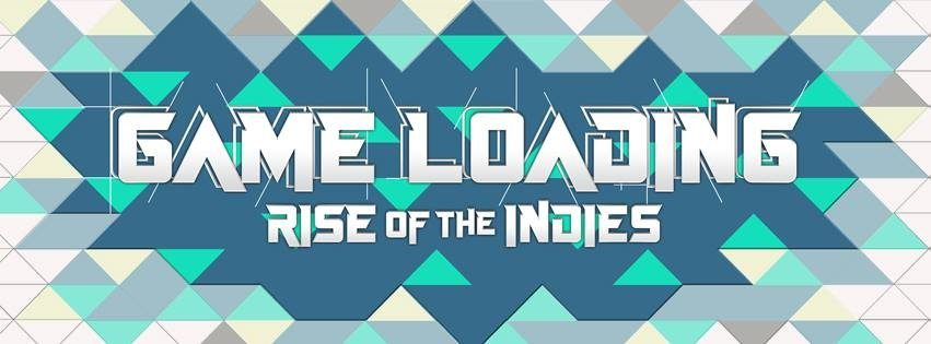 GameLoading: Rise of the Indies Kickstarter Documentary Now Out