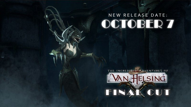 Van Helsing: Final Cut – Release Date Delayed