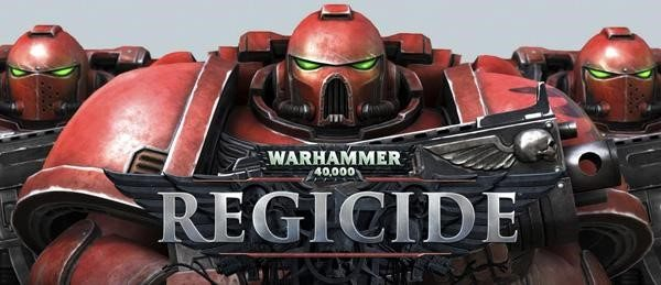 Warhammer 40,000: Regicide Now Available on Steam