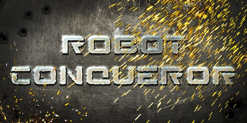 Robot Conqueror Now Available on Mobile Devices