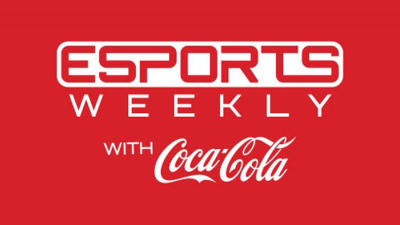 """IGN and Coca-Cola Partner to Create New Series """"ESPORTS WEEKLY with Coca-Cola"""""""