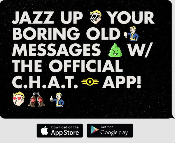 Fallout C.H.A.T. App Now Available