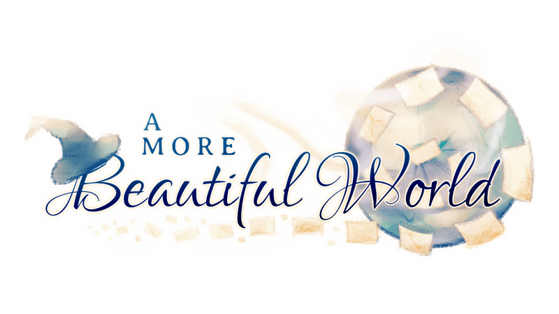 Help Support A More Beautiful World on Kickstarter and Steam Greenlight