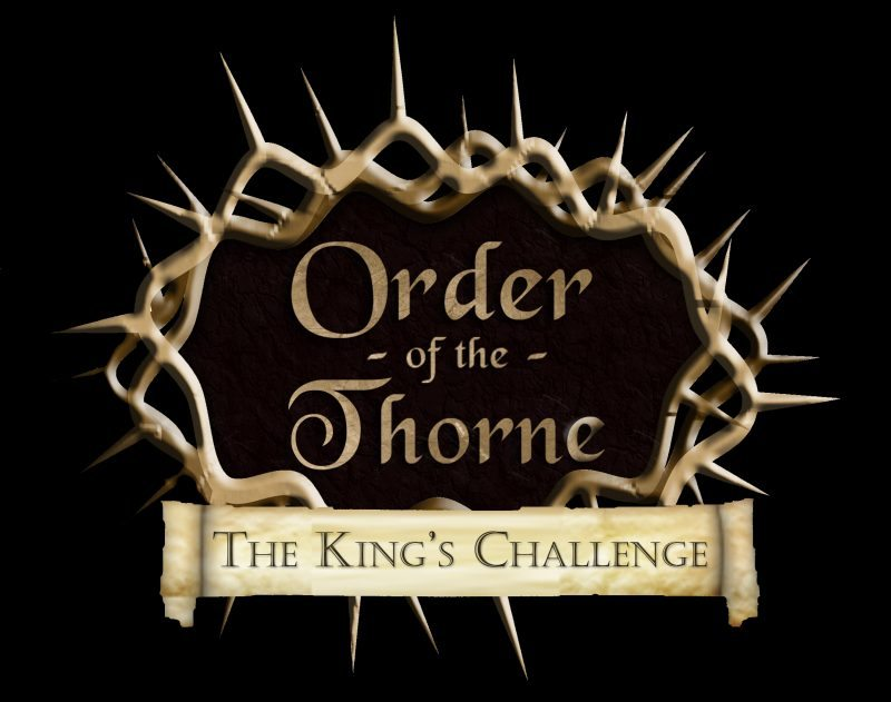 Order of the Thorne: The King's Challenge Now Available