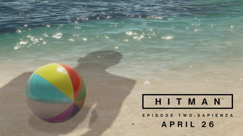 HITMAN Episode 2 Sapienza Release Date Announced and 1.03 Update Released