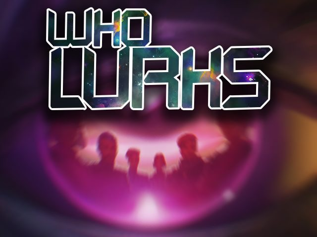 WHO LURKS Launches Today on Mobile Devices