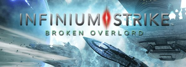 INFINIUM STRIKE Broken Overlord DLC Heading to Consoles & PC