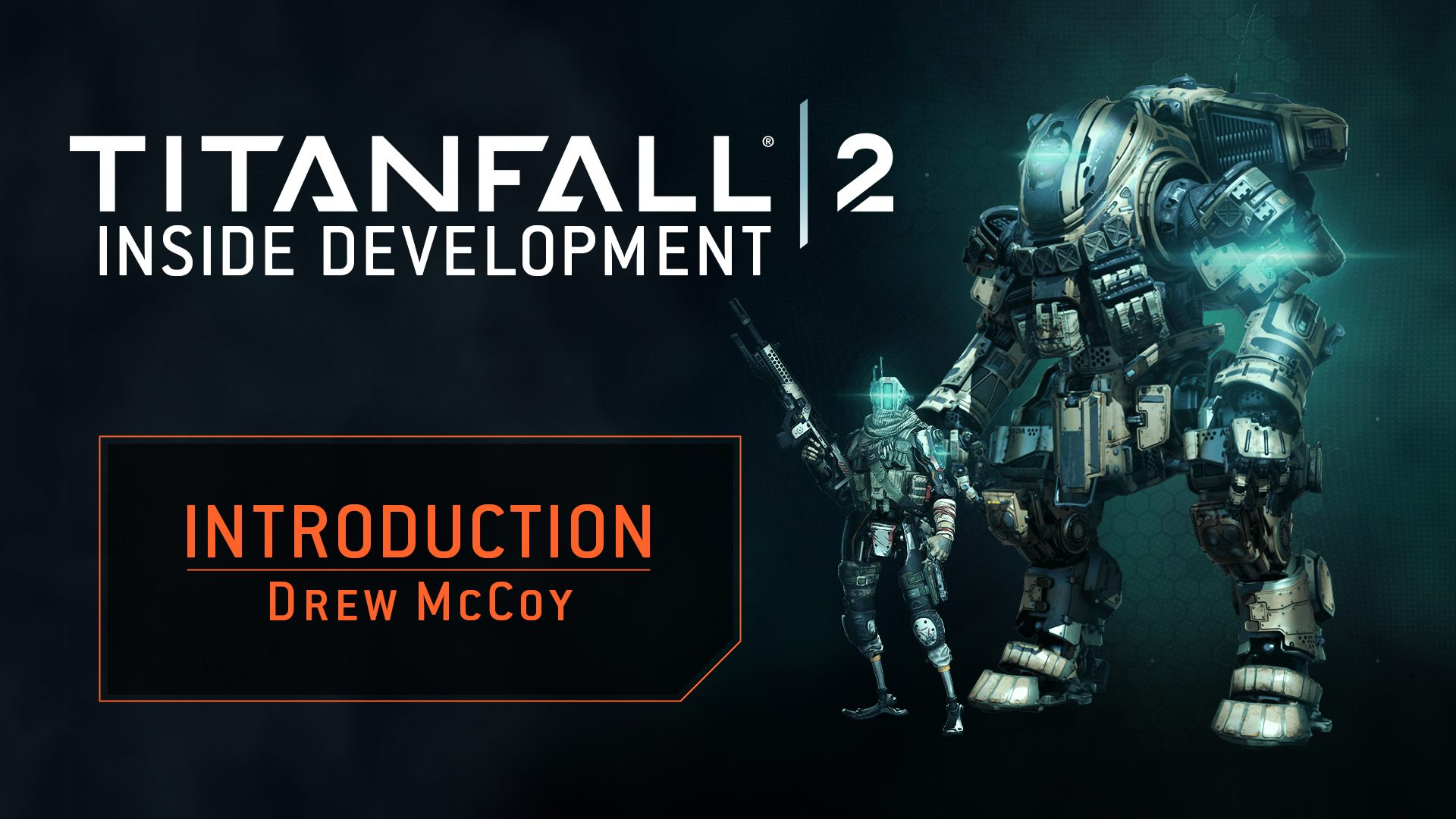 Titanfall 2 New Inside Development Series Video