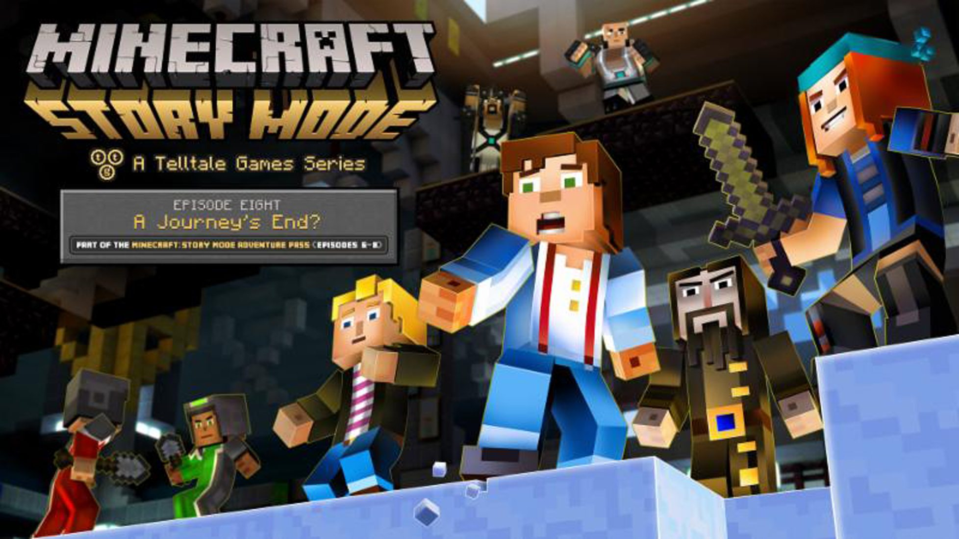 Minecraft: Story Mode - A Telltale Games Series Ep. 8: 'A Journey's End?' is Now Available