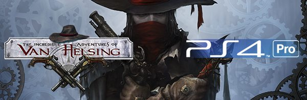 The Incredible Adventures of Van Helsing: Extended Edition PS4 Release Date Announced