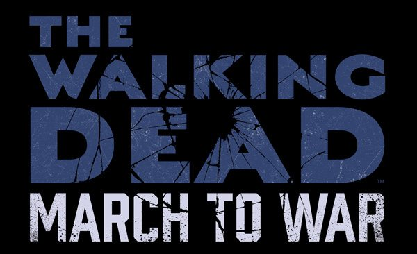 The Walking Dead: March to War is Coming to Mobile in 2017