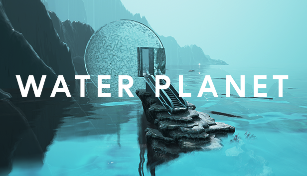 WATER PLANET Ultimate Audio-Visual VR Experience Launching on Steam this Summer