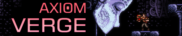 Axiom Verge: Multiverse Edition for Heading to PS4, PS Vita and Wii U
