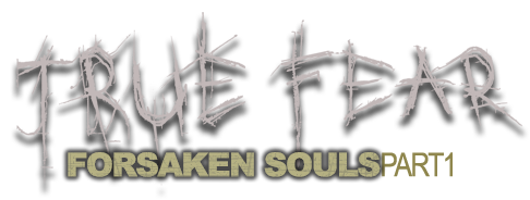 TRUE FEAR: FORSAKEN SOULS Part 1 Available Now on Android