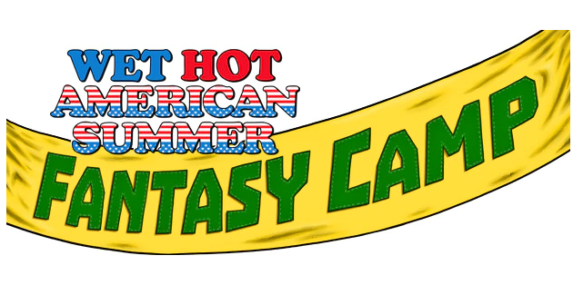 Wet Hot American Summer: Fantasy Camp Roleplaying Game Now on Kickstarter
