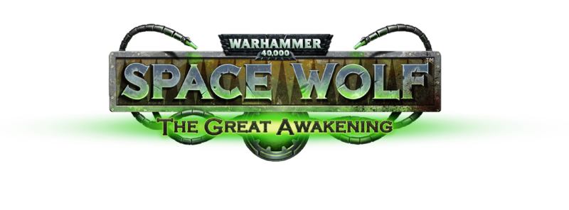 Warhammer 40,000: Space Wolf - The Great Awakening New PvE Campaign Coming to Mobile May 30