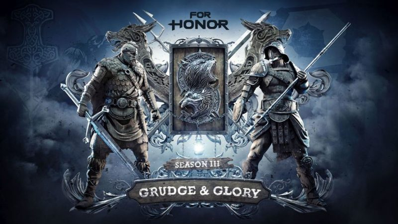 FOR HONOR Season 3 GRUDGE & GLORY Coming Aug. 15