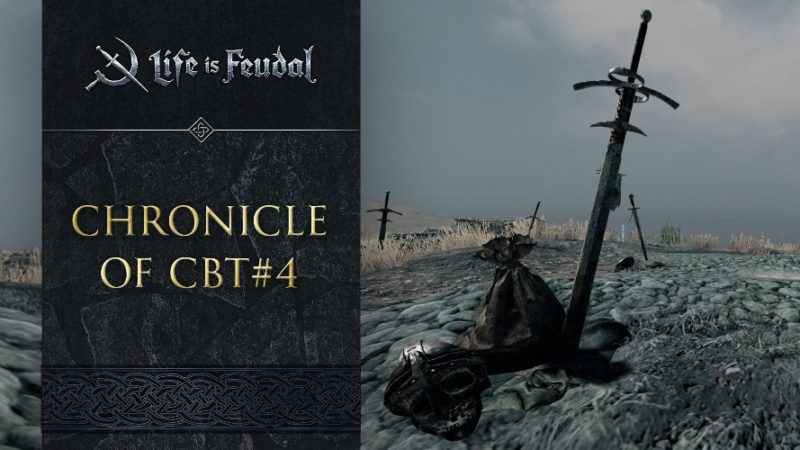 Life is Feudal: MMO Releases Chronicle of CBT 4 Video