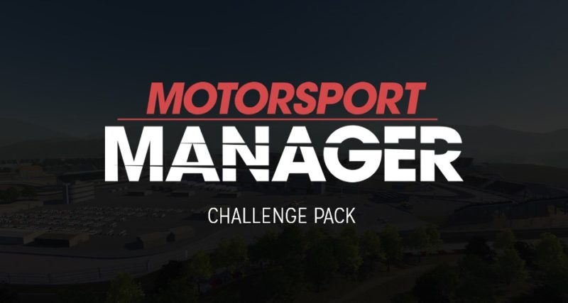 SEGA's Motorsport Manager PC Gets New Challenge Pack DLC and Free Update