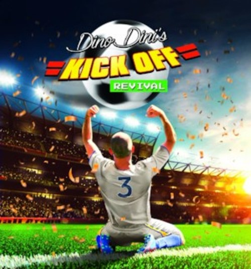 Dino Dini's Kick Off Revival Steam Edition Now Out, Launch Trailer
