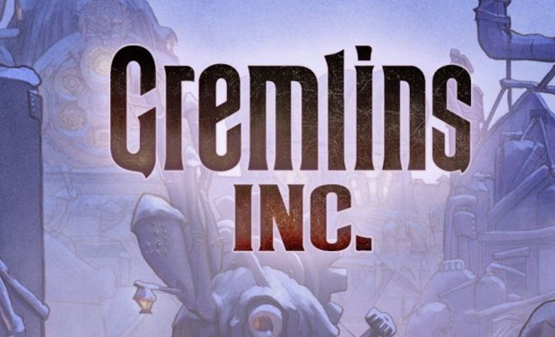 GREMLINS, INC. Announces First Print-to-Play DLC