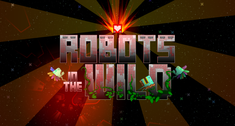 ROBOTS IN THE WILD Available Now on Steam Early Access